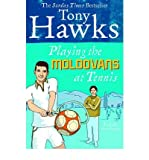 Playing the Moldovans at Tennis (Ebury Press) (Paperback) - Common