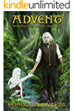 Advent (Advent Mage Cycle Book 3) (English Edition)