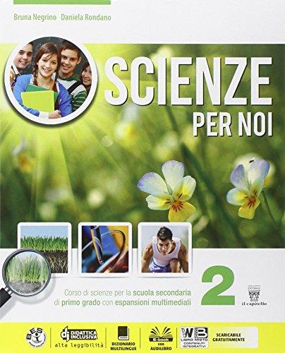 Scienze per noi. Per la Scuola media. Con e-book. Con espansione online: 2