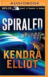 Spiraled (Callahan & McLane) by Kendra Elliot (2015-06-02)