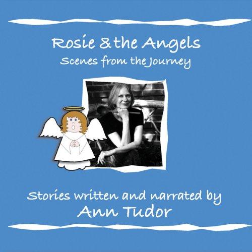 Rosie & The Angels  Audiolibri