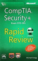 [CompTIA Security+ Rapid Review (Exam SY0-301)] (By: Michael Gregg) [published: January, 2013]