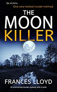 THE MOON KILLER an enthralling murder mystery with a twist (DETECTIVE INSPECTOR JACK DAWES MYSTERY Book 5) (English Edition)