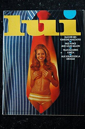 LUI 074 MARS 1970 NTERVIEW LOUIS VALLON PORSCHE CHIARA SAMUGHEO EROTIC NUDES PIN-UP VINTAGE ASLAN 1970