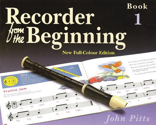 RECORDER FROM THE BEGINNING  COLOR EDITION 2004           PUPIL'S BOOK 1