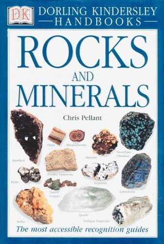 Smithsonian Handbooks: Rocks & Minerals (Smithsonian Handbooks) 1st (first) Edition by Pellant, Chris published by DK ADULT (2002)