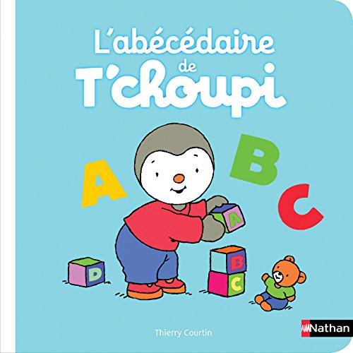 L'abécédaire de T'choupi - Dès 2 ans
