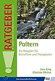 Poltern: Ein Ratgeber für Betroffene und Therapeuten (Ratgeber für Angehörige, Betroffene und Fachleute)
