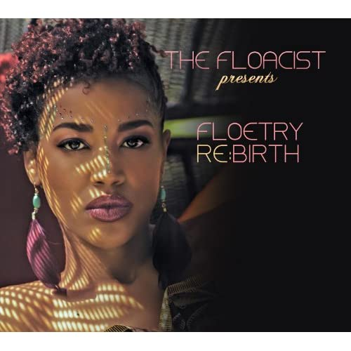 The Floacist Presents Floetry Re:Birth
