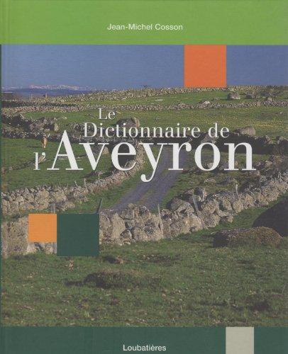 Dictionnaire de l'Aveyron [Reliure inconnue]