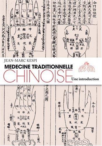 Médecine traditionnelle chinoise : une introduction par Jean-Marc Kespi