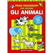 Primi passatempi. Gli animali. Con stickers. Ediz. illustrata