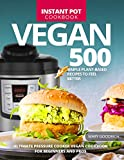 Discover Vegan Cookbook with 500 Instant Pot recipes!      Nowadays veganism is one of the most popular trends all over the world. Thousands of people prefer to refuse animal products and follow a vegan lifestyle. Make this diet easy to follo...