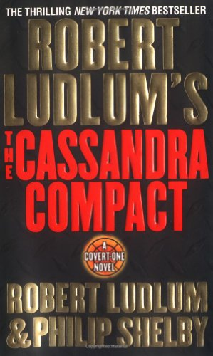 The Cassandra Compact (Covert-One, No. 2)