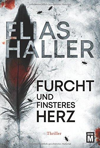 Haller, Elias: Furcht und finsteres Herz