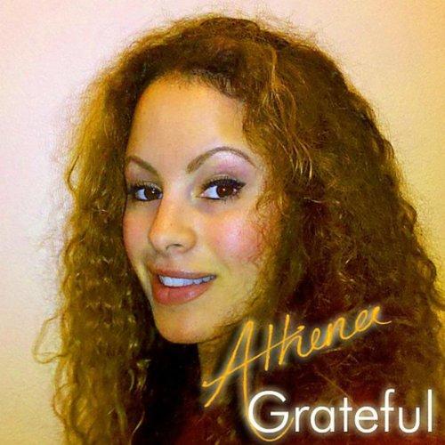 Grateful (Radio Single) Athena Radio