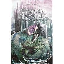 Signore D'Inverno: Il bacio mortale (Neubourg Series Vol. 2)