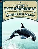 Read details Le livre extraordinaire des animaux des océans