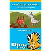 Os Músicos De Bremen (English Edition)