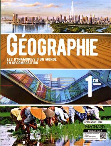 Géographie 1re : Les dynamiques d'un monde en recomposition