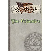 Colonial Gothic: The Grimoire by Richard Iorio (2011-08-15)