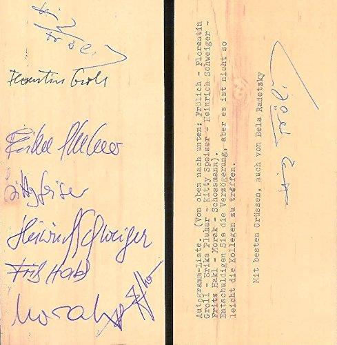 Masch. Karte mit Unterschrift und Autogrammen von Heinz Frlich, Florentin Groll, Erika Pluhar, Kitty Speiser, Heinrich Schweiger, Fritz Hakl, Franz Morak und Kurt Schossmann. 22. VI. 1988.