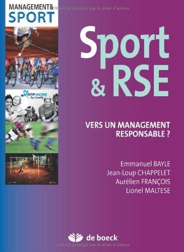 Sport & RSE : vers un management responsable ? / Emmanuel Bayle ... [et al.] | Bayle, Emmanuel