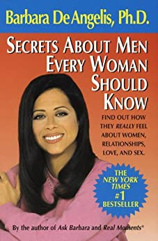 Secrets About Men Every Woman Should Know by [De Angelis, Barbara]