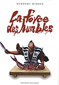 La force des humbles Edition simple One-shot