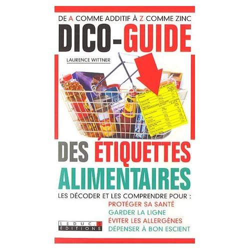 Dico-guide des étiquettes alimentaires