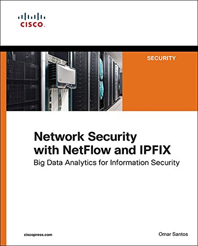 network security with netflow and ipfix: big data analytics for information security (networking technology: security) (english edition)