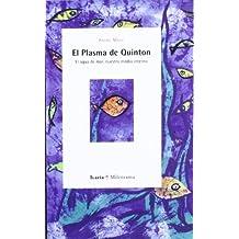 El plasma de Quintón : el agua de mar, nuestro medio interno (Milenrama, Band 9)