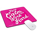 Be Awara Keep Calm Work Hard Printed Rubber Base Matte Finish Mouse Pad For PC / Laptop - Multicolor