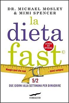 La Dieta Fast di [Mosley, Michael, Keane, Roy, Spencer, Mimi]