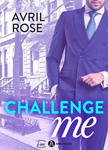 Challenge Me par [Rose, Avril ]
