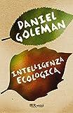Intelligenza ecologica (BUR psicologia e società)