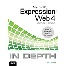 [(Microsoft Expression Web 4 in Depth : Updated for Service Pack 2 - HTML 5, CSS 3, jQuery)] [By (author) Jim Cheshire] published on (August, 2012)