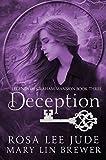 Deception (Legends of Graham Mansion Book 3)