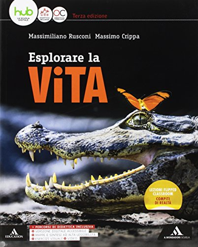 Esplorare la vita. Vol. unico. Per gli Ist. tecnici e professionali. Con e-book. Con espansione online