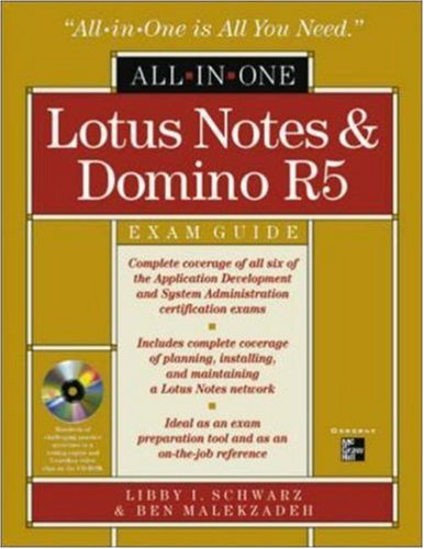 Lotus Notes 5 All-in-one Certification Exam Guide por Libby Schwarz