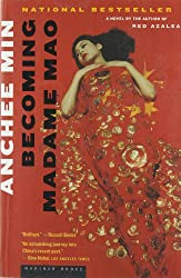 [(Becoming Madame Mao )] [Author: Anchee Min] [Jan-2001]