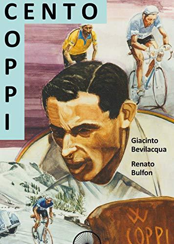 Coppi cento (Storie a pedali) por Giacinto Bevilacqua
