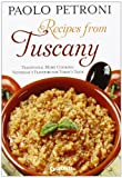 Recipes from Tuscany. Traditional home cooking: yesterday's flavours for today's taste