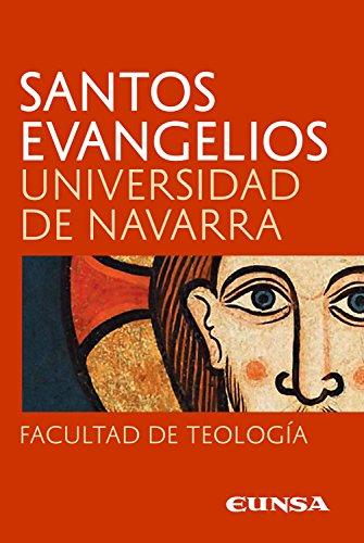 Santos Evangelios por Universidad de Navarra