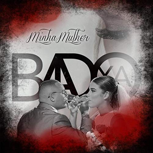 Minha Mulher - Badoxa