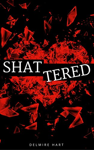 Shattered (English Edition)