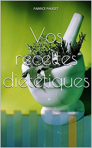 Vos recettes diététiques