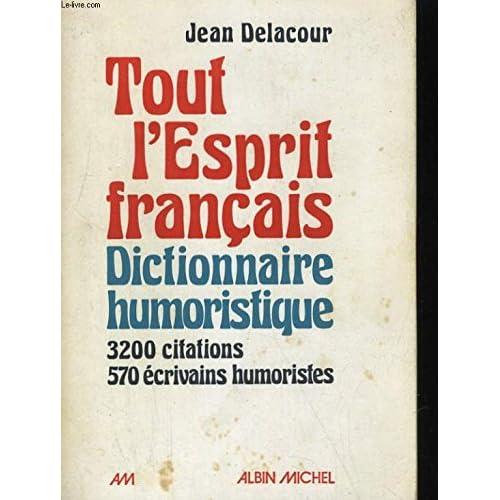 Tout l'esprit français