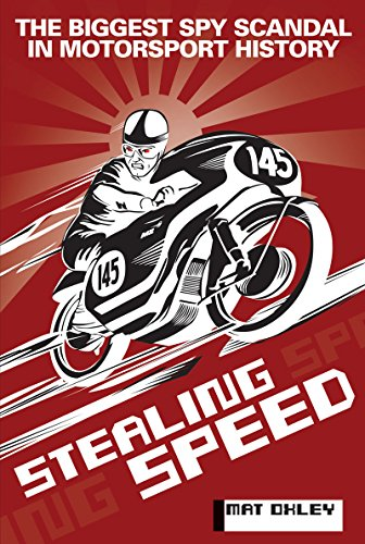STEALING SPEED: The biggest spy scandal in motorsport history por Mat Oxley
