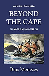 Beyond the Cape: Sin, Saints, Slaves, and Settlers (The Matata Trilogy Book 1)